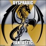 Dyspraxic Fantastic
